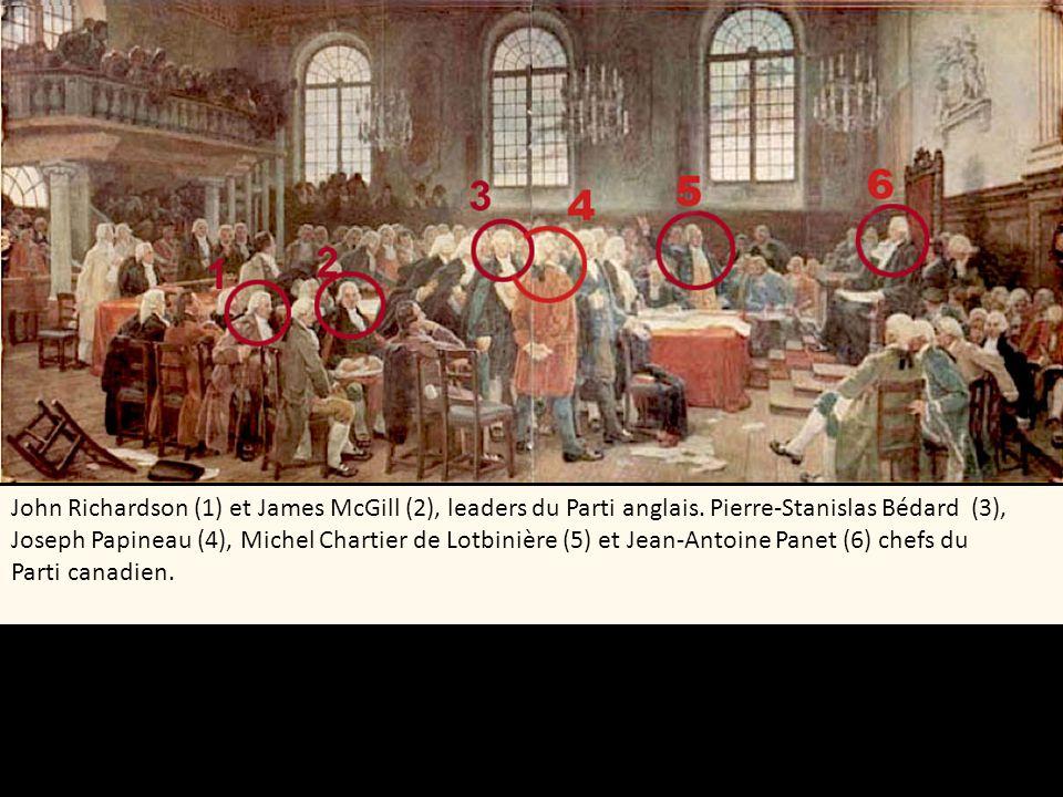 John Richardson (1) et James McGill (2), leaders du Parti anglais. Pierre-Stanislas Bédard (3), Joseph Papineau (4), Michel Chartier de Lotbinière (5)