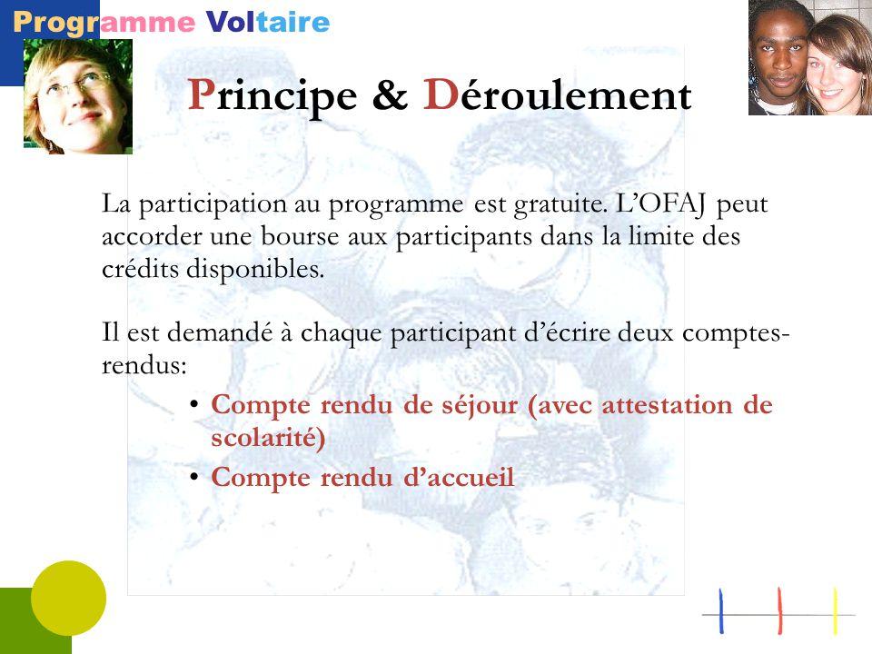 Programme Voltaire La participation au programme est gratuite.
