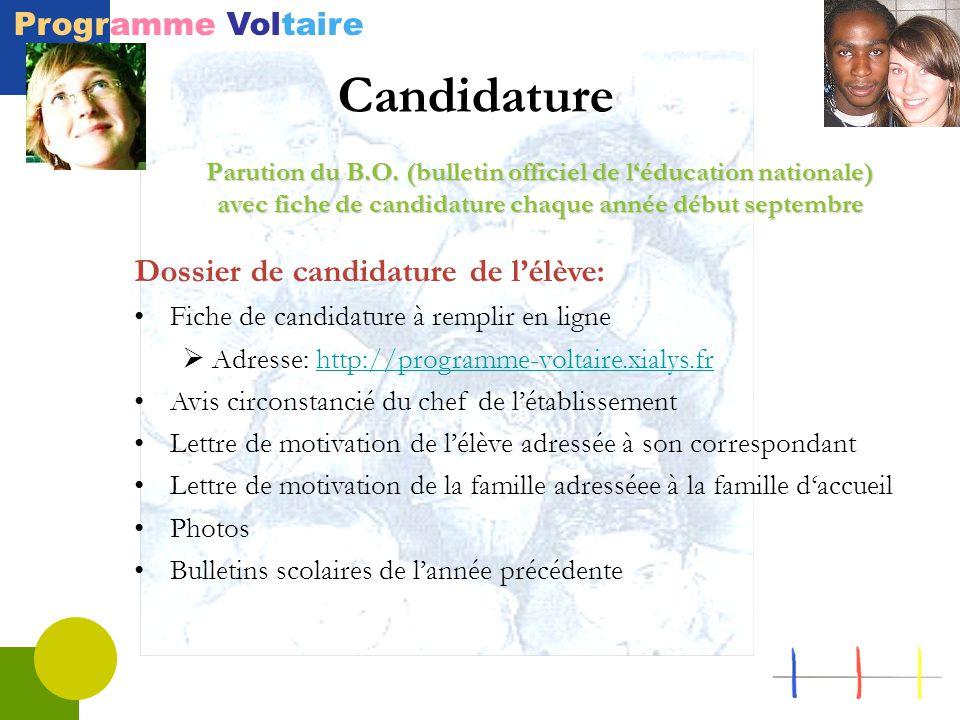 Programme Voltaire Candidature Parution du B.O. (bulletin officiel de l'éducation nationale) avec fiche de candidature chaque année début septembre Do