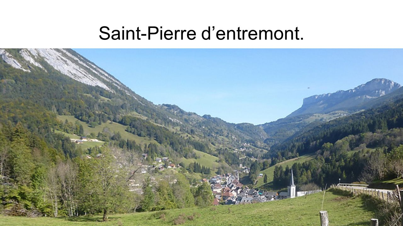 Saint-Pierre d'entremont.
