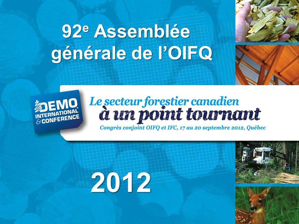 92 e Assemblée générale de l'OIFQ 2012