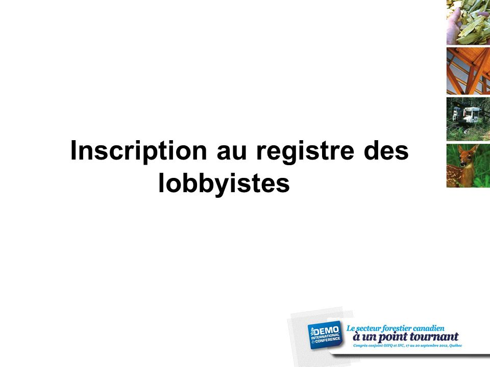 Inscription au registre des lobbyistes