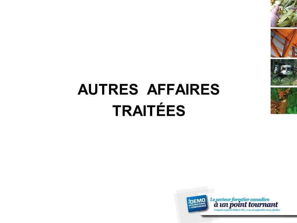 AUTRES AFFAIRES TRAITÉES