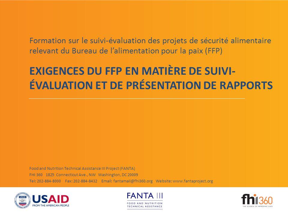 Food for Peace Monitoring, Evaluation and Reporting Requirements La plupart des évaluations seront externes (par une entreprise tierce ou un récipiendaire géré par l'USAID et non par les partenaires responsables de la mise en œuvre).