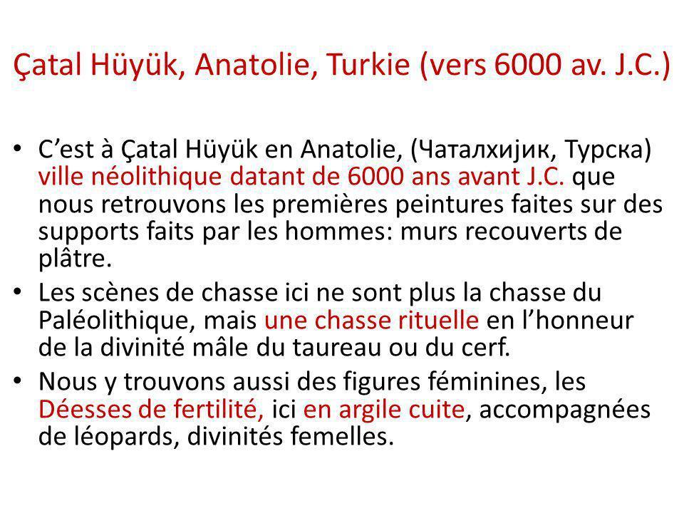 Çatal Hüyük, Anatolie, Turkie (vers 6000 av. J.C.) C'est à Çatal Hüyük en Anatolie, (Чаталхијик, Турска) ville néolithique datant de 6000 ans avant J.