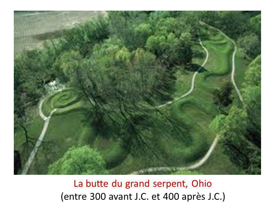 La butte du grand serpent, Ohio (entre 300 avant J.C. et 400 après J.C.)