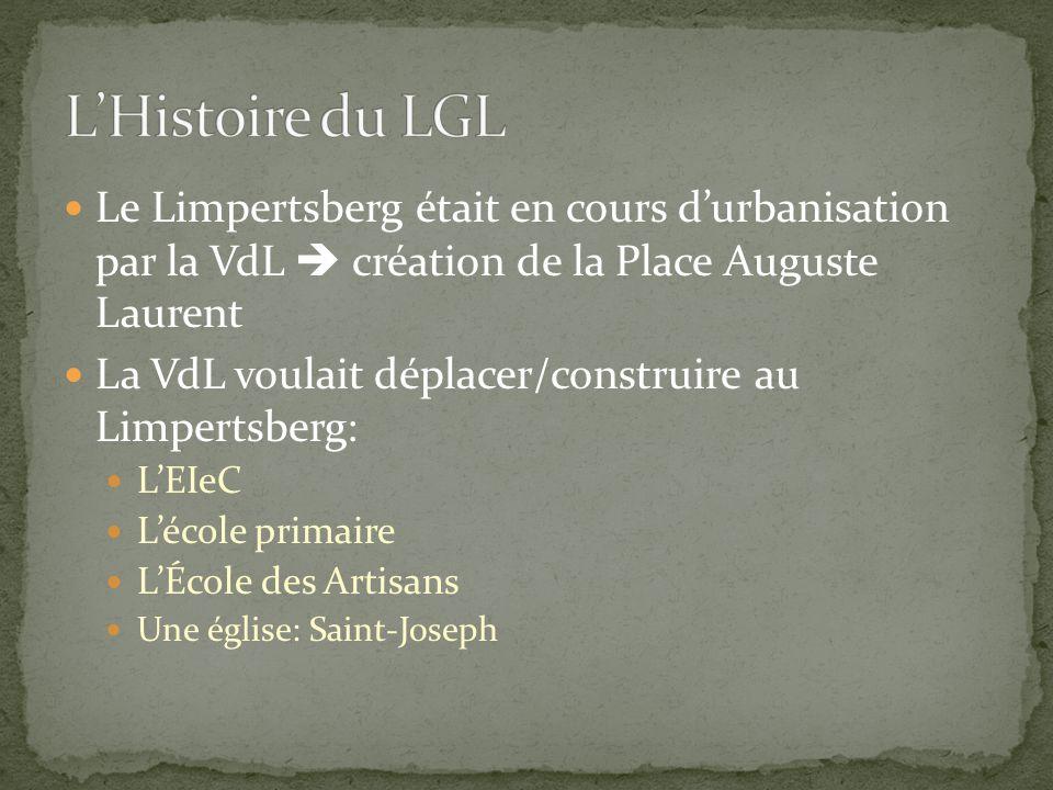 Le Limpertsberg était en cours d'urbanisation par la VdL  création de la Place Auguste Laurent La VdL voulait déplacer/construire au Limpertsberg: L'