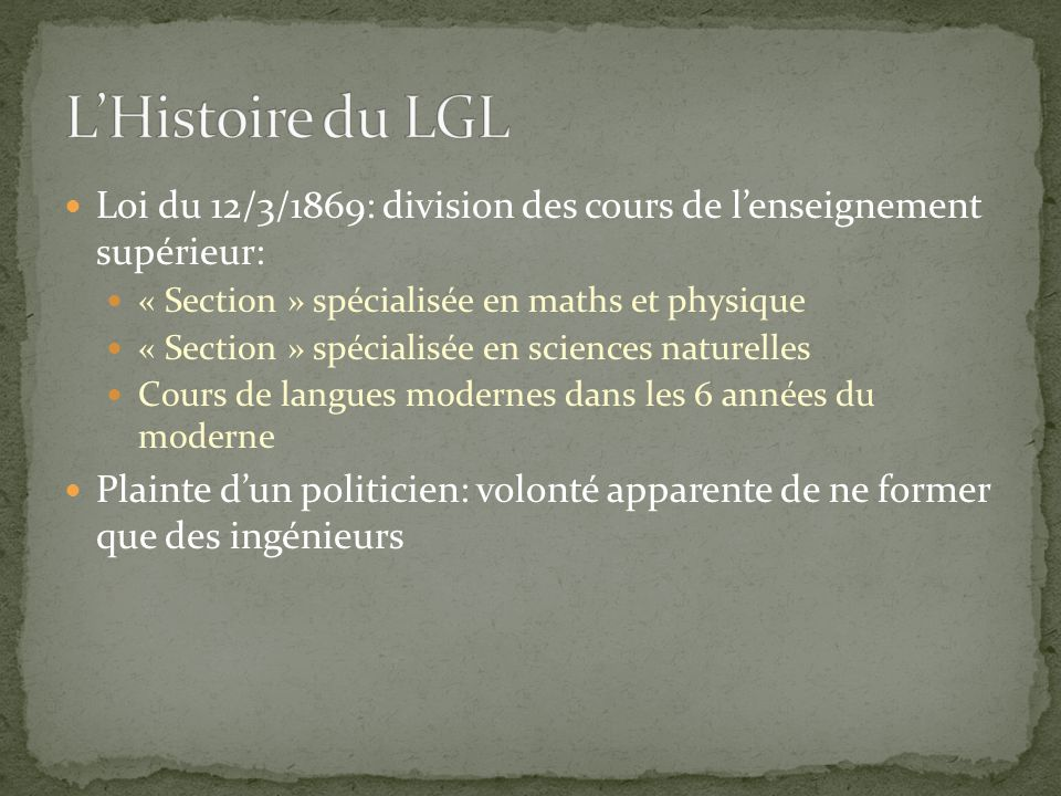 Loi du 12/3/1869: division des cours de l'enseignement supérieur: « Section » spécialisée en maths et physique « Section » spécialisée en sciences nat