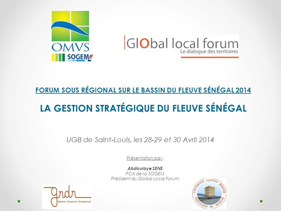 PLAN 1.Enjeux géopolitiques de l'eau 2. Présentation du bassin du fleuve Sénégal 3.