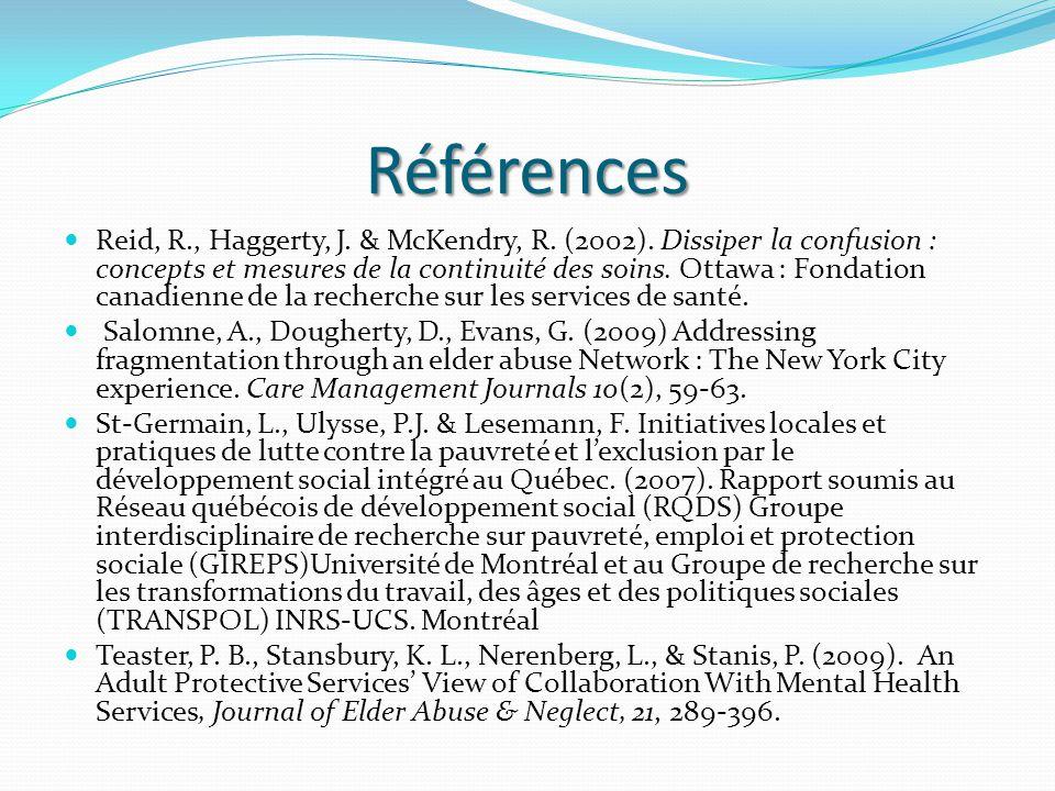 Références Reid, R., Haggerty, J. & McKendry, R. (2002).