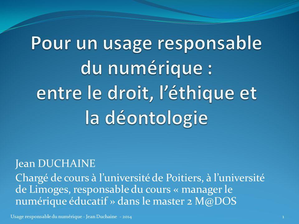 Jean DUCHAINE Chargé de cours à l'université de Poitiers, à l'université de Limoges, responsable du cours « manager le numérique éducatif » dans le ma