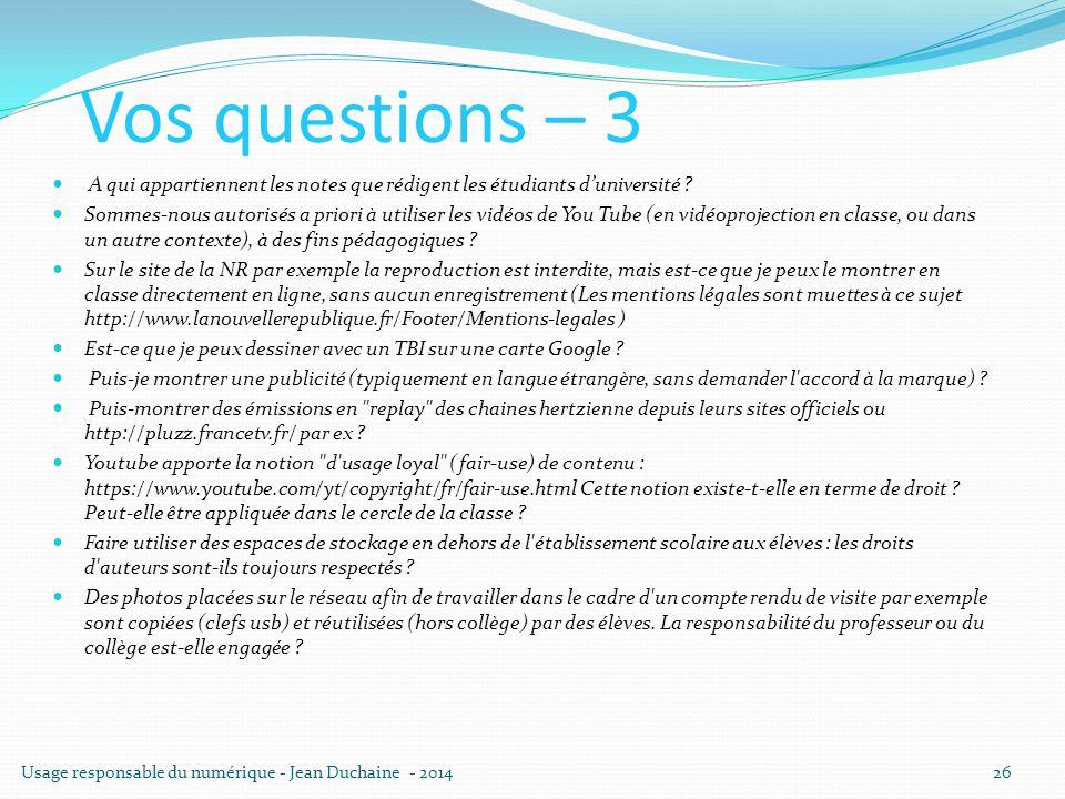 Vos questions – 3 A qui appartiennent les notes que rédigent les étudiants d'université ? Sommes-nous autorisés a priori à utiliser les vidéos de You