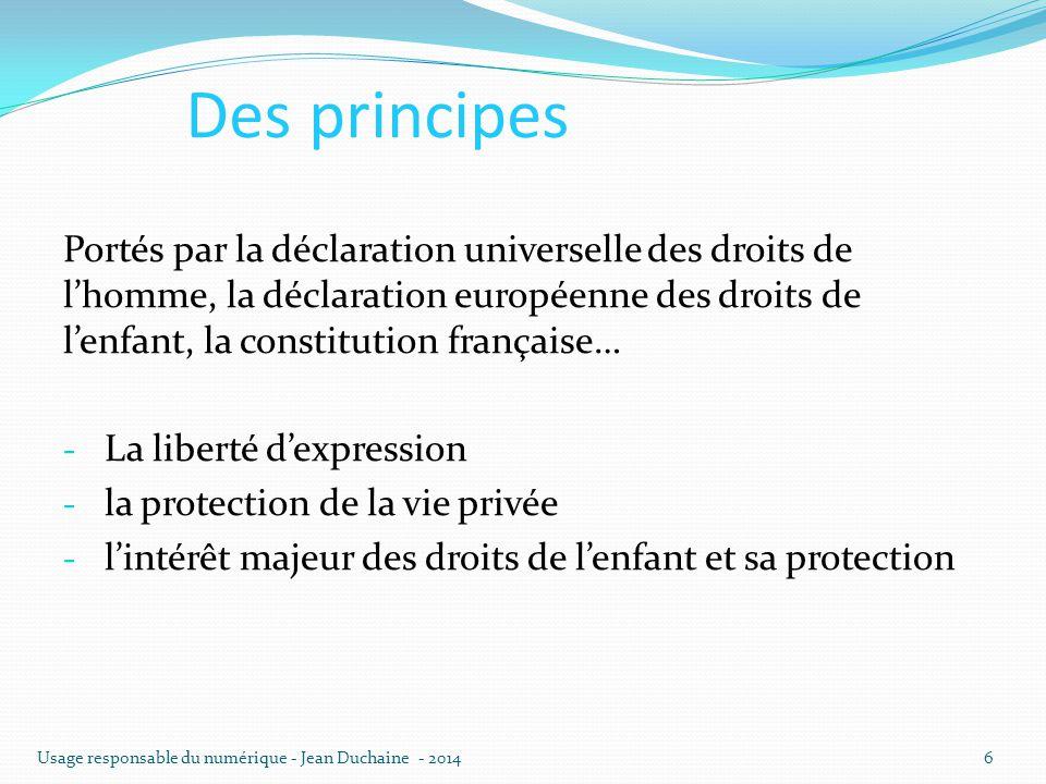 Des principes Portés par la déclaration universelle des droits de l'homme, la déclaration européenne des droits de l'enfant, la constitution française