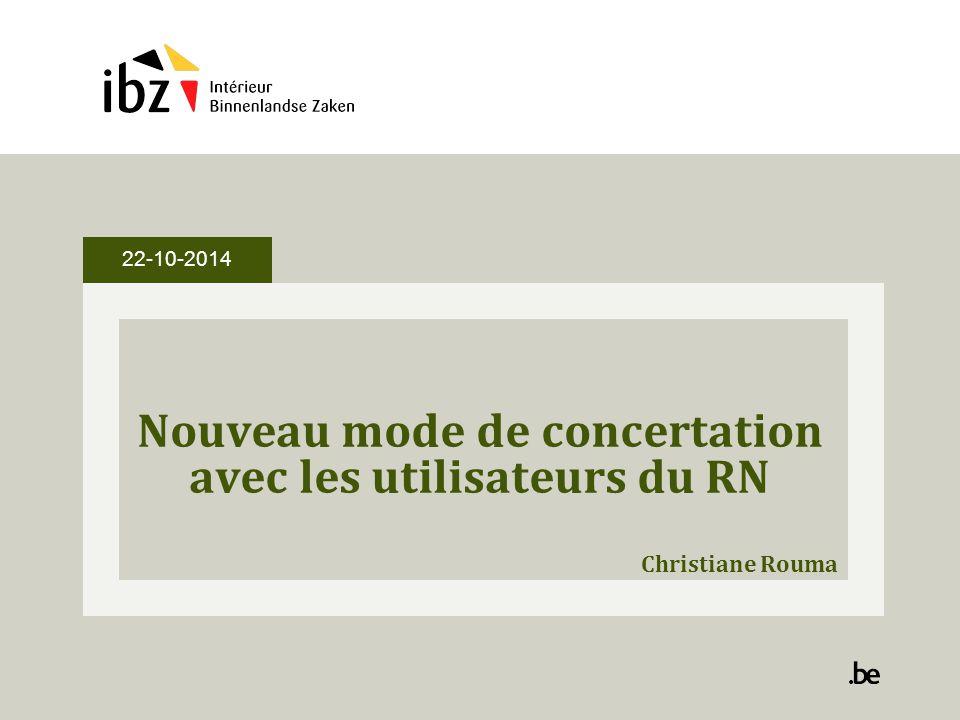 Nouveau mode de concertation avec les utilisateurs du RN Christiane Rouma 22-10-2014