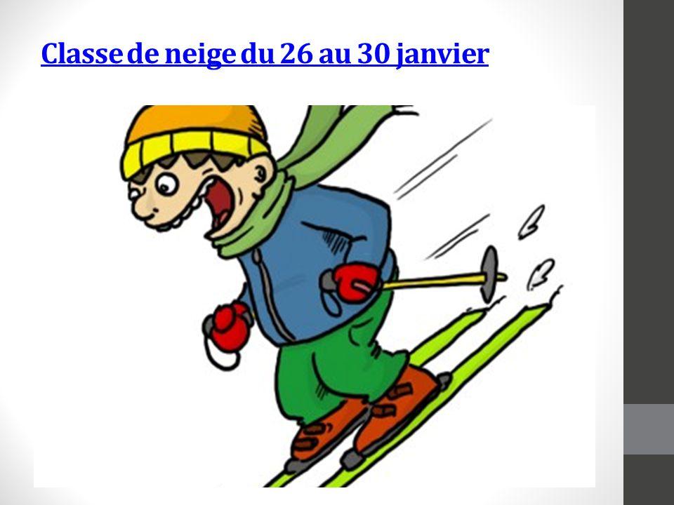 Classe de neige du 26 au 30 janvier