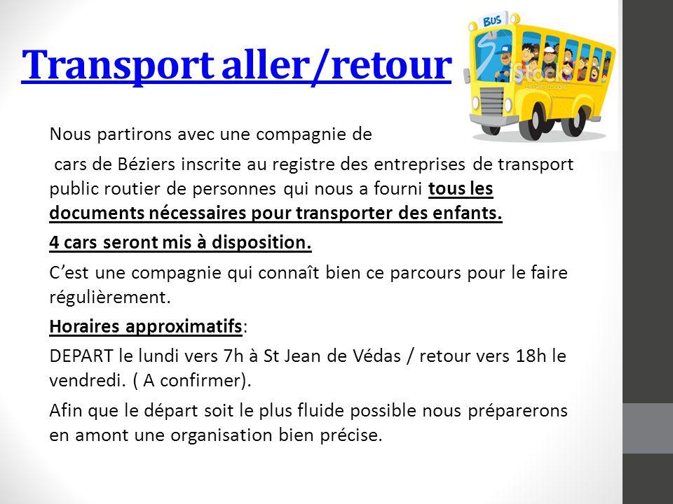 Transport aller/retour Nous partirons avec une compagnie de cars de Béziers inscrite au registre des entreprises de transport public routier de person