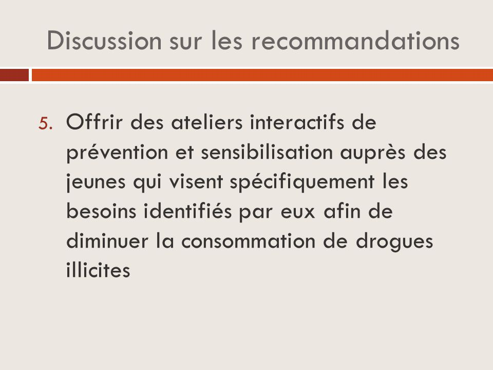 Discussion sur les recommandations 5.