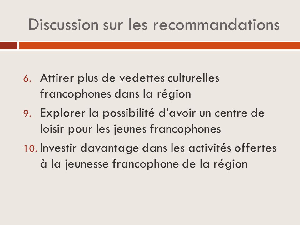 Discussion sur les recommandations 6.