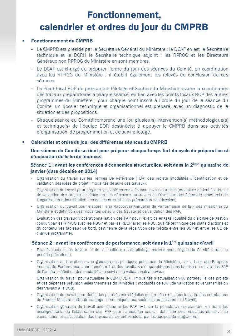 Note CMPRB - 230214  Fonctionnement du CMPRB − Le CMPRB est présidé par le Secrétaire Général du Ministère ; le DCAF en est le Secrétaire technique e