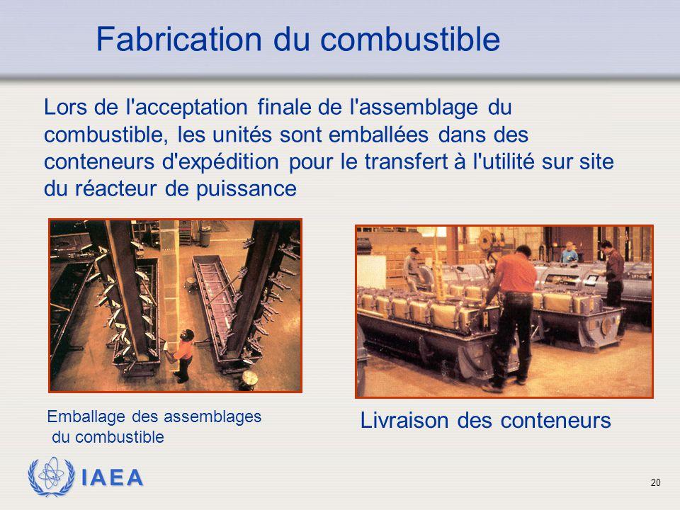 IAEA Lors de l'acceptation finale de l'assemblage du combustible, les unités sont emballées dans des conteneurs d'expédition pour le transfert à l'uti