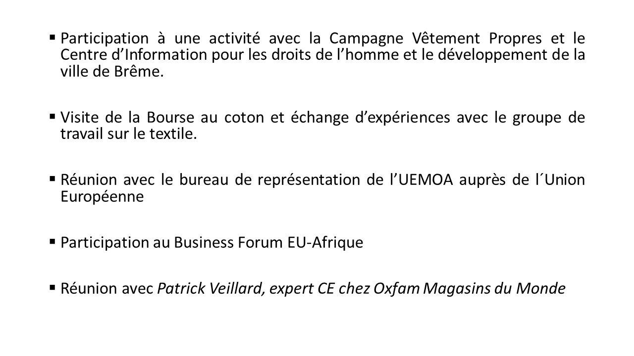 Participation à une activité avec la Campagne Vêtement Propres et le Centre d'Information pour les droits de l'homme et le développement de la ville de Brême.