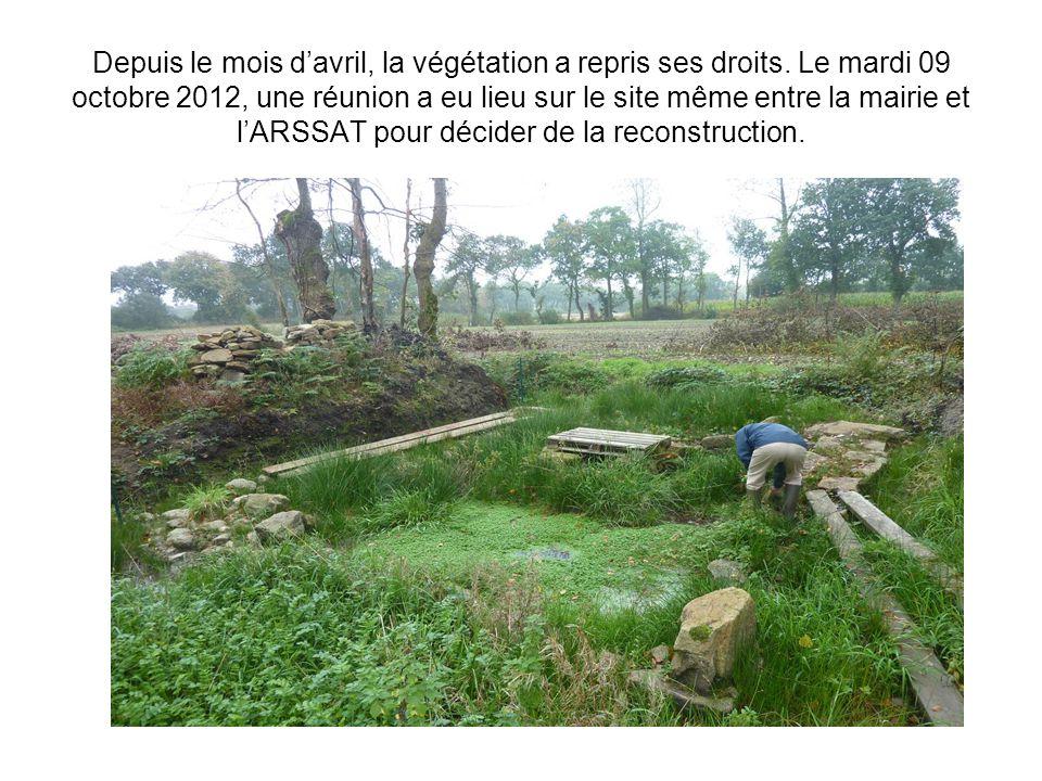 Depuis le mois d'avril, la végétation a repris ses droits. Le mardi 09 octobre 2012, une réunion a eu lieu sur le site même entre la mairie et l'ARSSA