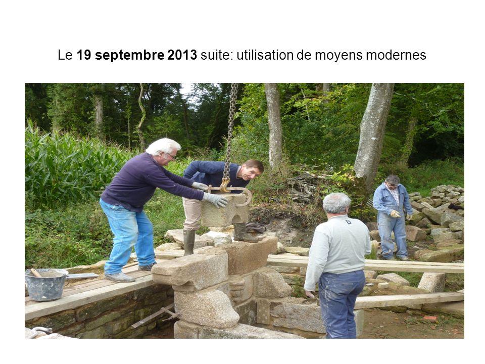 Le 19 septembre 2013 suite: utilisation de moyens modernes
