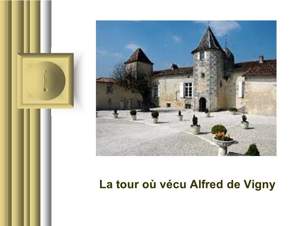 La tour où vécu Alfred de Vigny