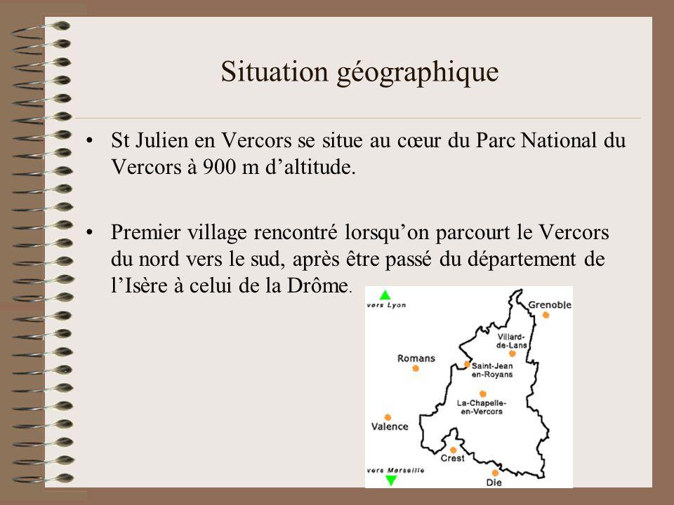 Situation géographique St Julien en Vercors se situe au cœur du Parc National du Vercors à 900 m d'altitude. Premier village rencontré lorsqu'on parco