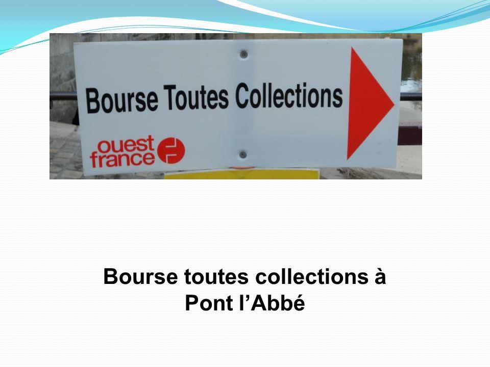 Bourse toutes collections à Pont l'Abbé