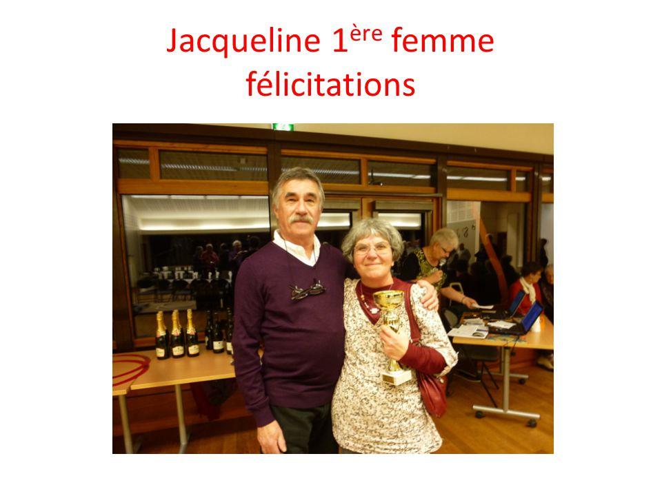 Jacqueline 1 ère femme félicitations