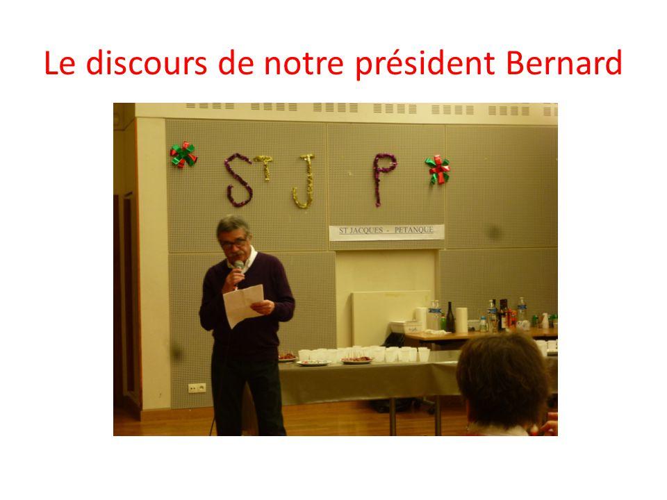 Le discours de notre président Bernard
