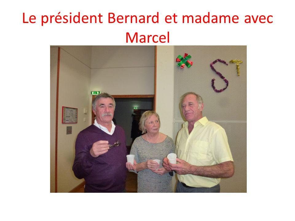 Le président Bernard et madame avec Marcel