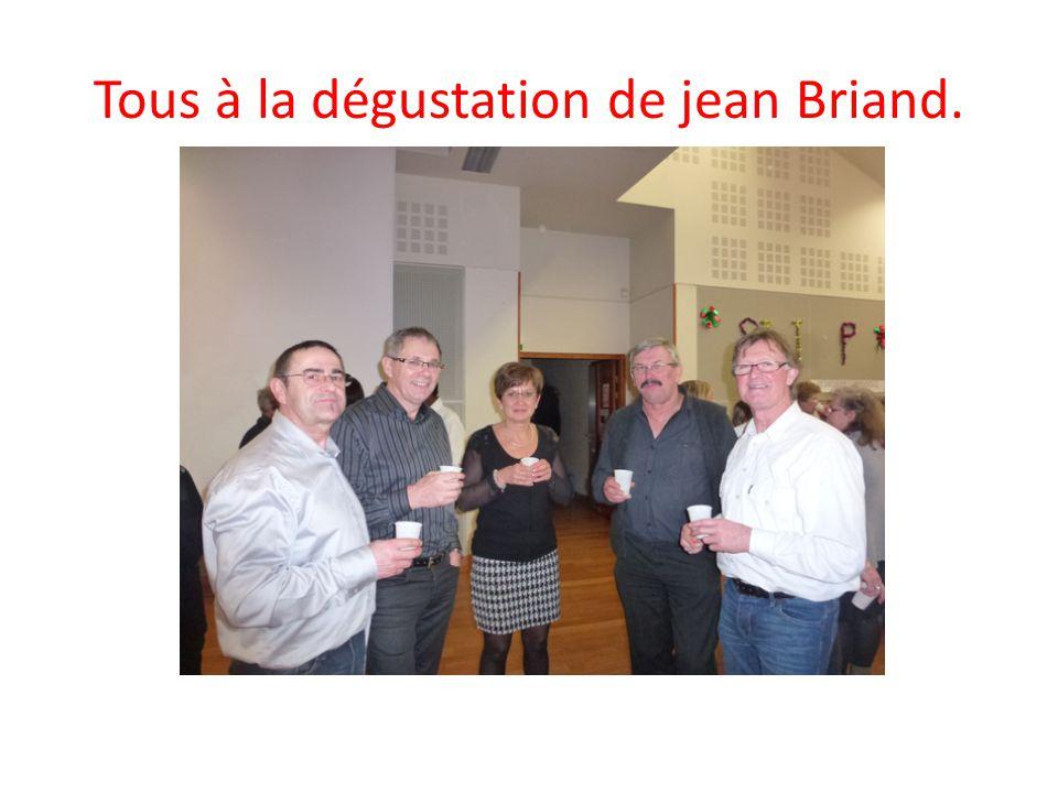 Tous à la dégustation de jean Briand.