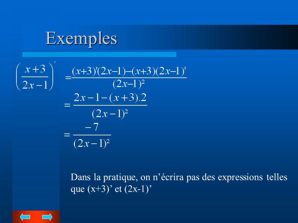 Cas particulier Si f est la fonction constante 1, sa dérivée f' est la fonction nulle