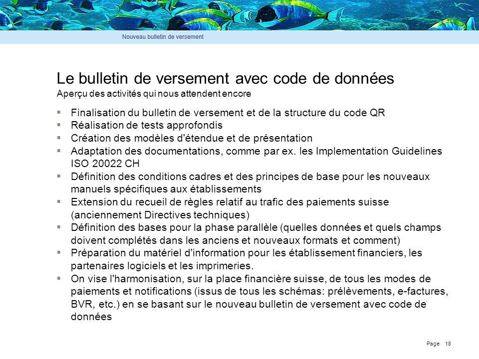 Page 18 Le bulletin de versement avec code de données  Finalisation du bulletin de versement et de la structure du code QR  Réalisation de tests app