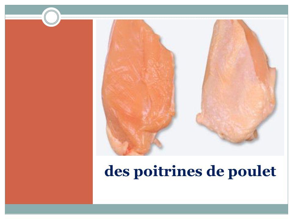 des poitrines de poulet