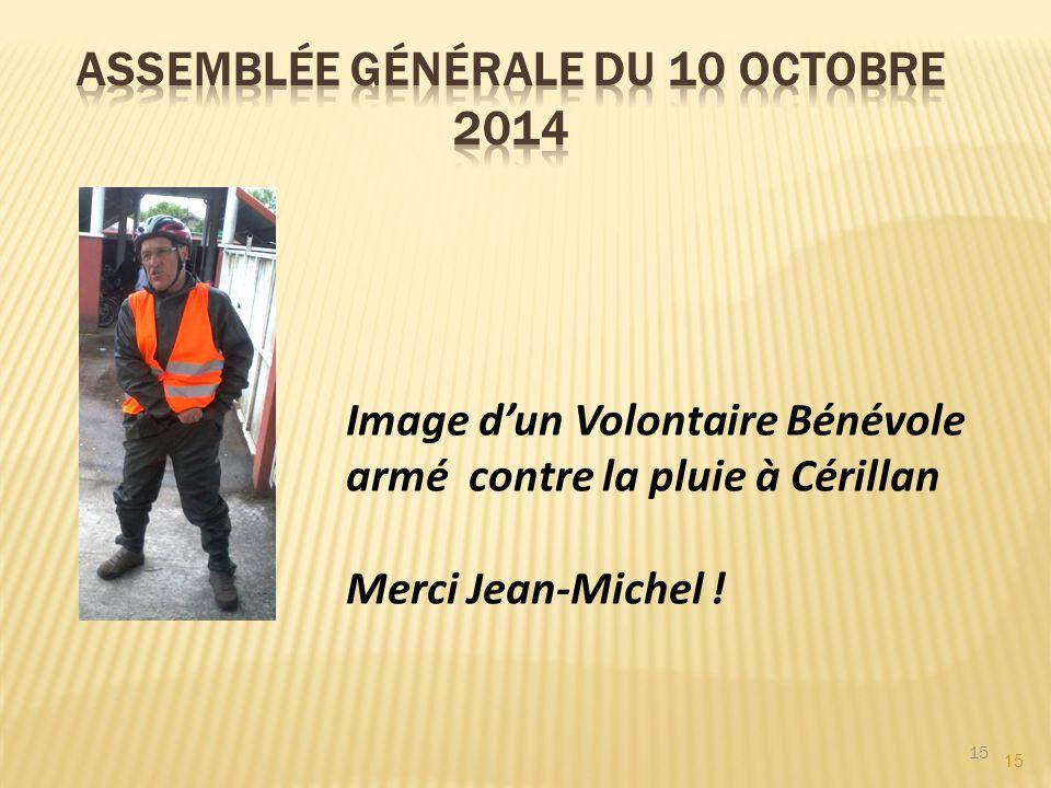 15 Image d'un Volontaire Bénévole armé contre la pluie à Cérillan Merci Jean-Michel !