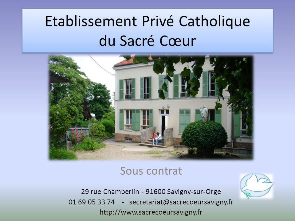 Etablissement Privé Catholique du Sacré Cœur Sous contrat 29 rue Chamberlin - 91600 Savigny-sur-Orge 01 69 05 33 74 - secretariat@sacrecoeursavigny.fr
