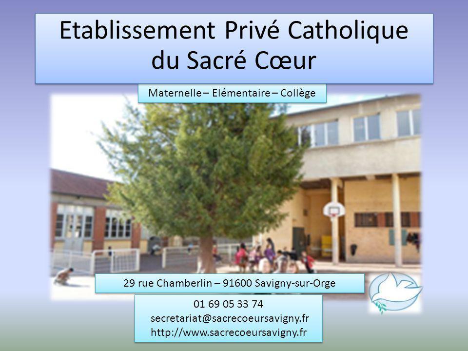 Maternelle – Elémentaire – Collège 29 rue Chamberlin – 91600 Savigny-sur-Orge 01 69 05 33 74 secretariat@sacrecoeursavigny.fr http://www.sacrecoeursav