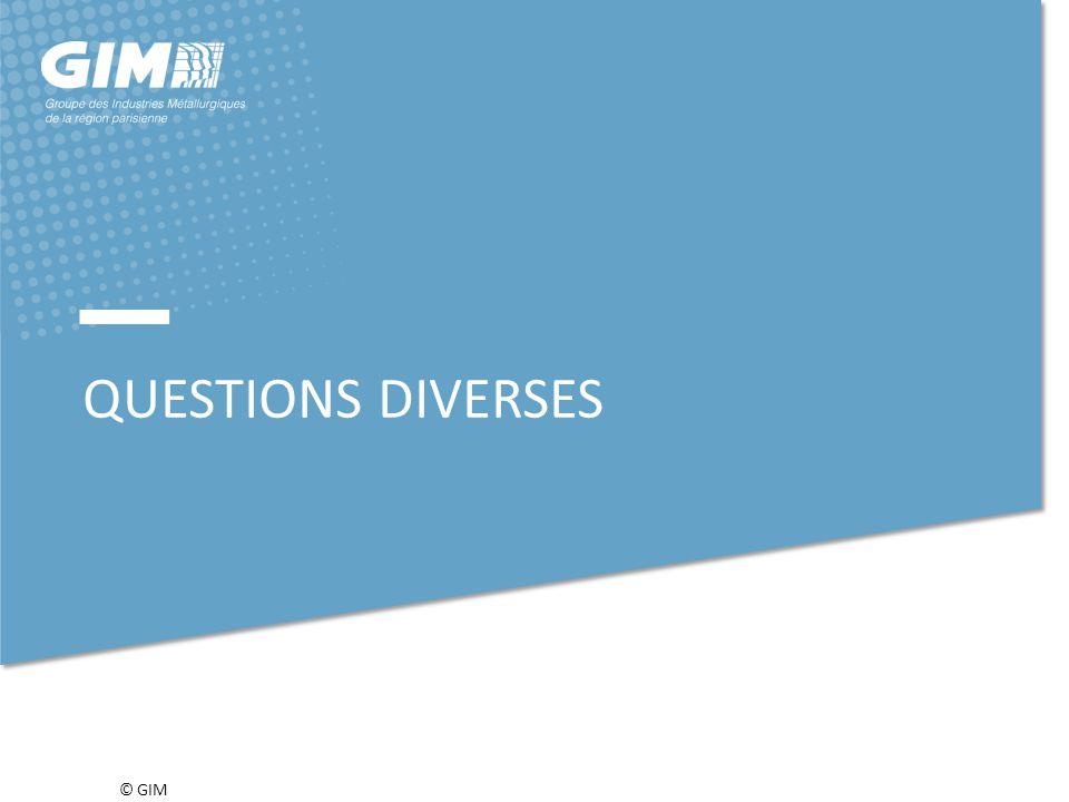 © GIM QUESTIONS DIVERSES