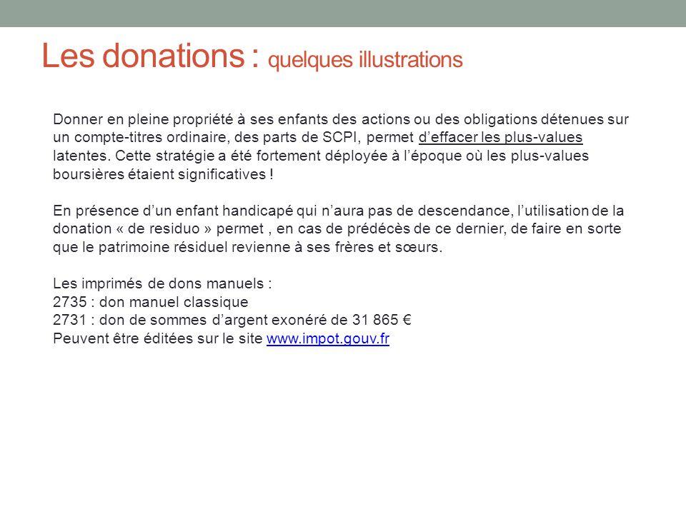 Les donations : quelques illustrations Donner en pleine propriété à ses enfants des actions ou des obligations détenues sur un compte-titres ordinaire