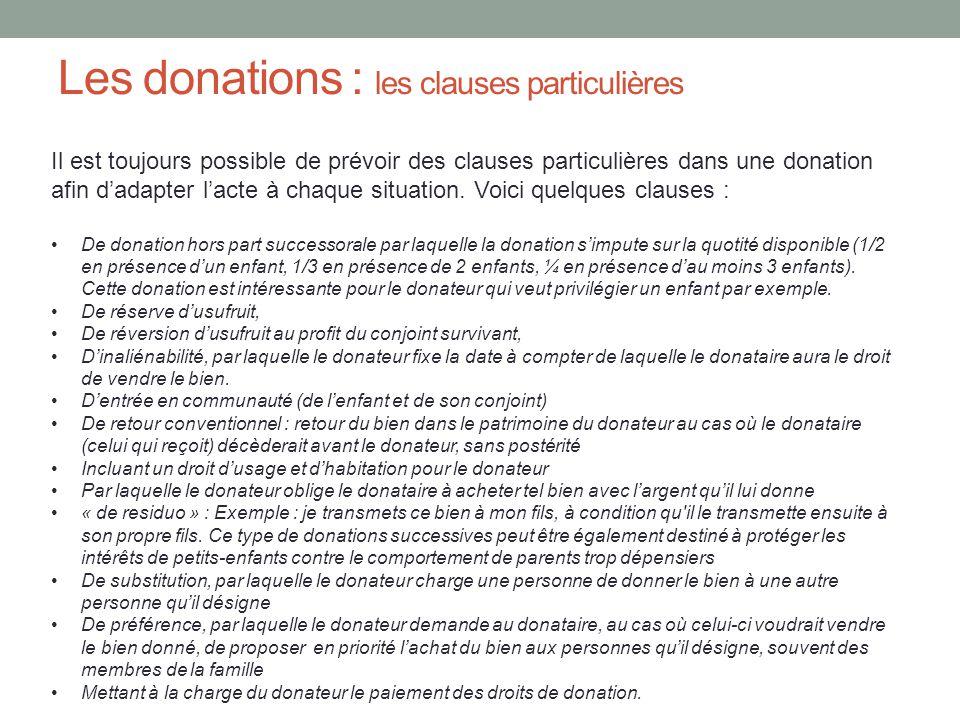 Les donations : donation simple et donation-partage La donation simple consiste à effectuer une donation à un enfant, puis éventuellement plus tard à d'autres enfants.