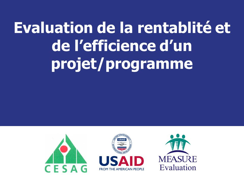 Séminaire Suivi / Evaluation des programmes de santé Dakar, Sénégal, 14 juin au 02 juillet 2010 Objectif Général :  L'objectif général du module est de renforcer les compétences des participants dans la gestion efficiente des ressources d'un projet/programme.