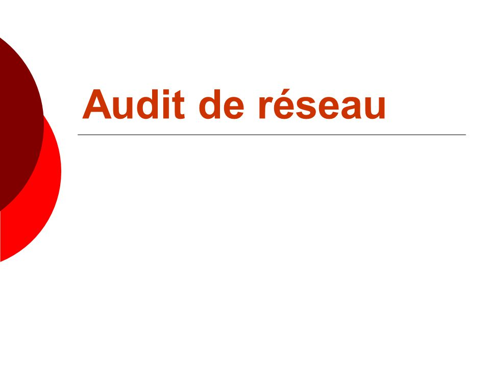 Audit de réseau