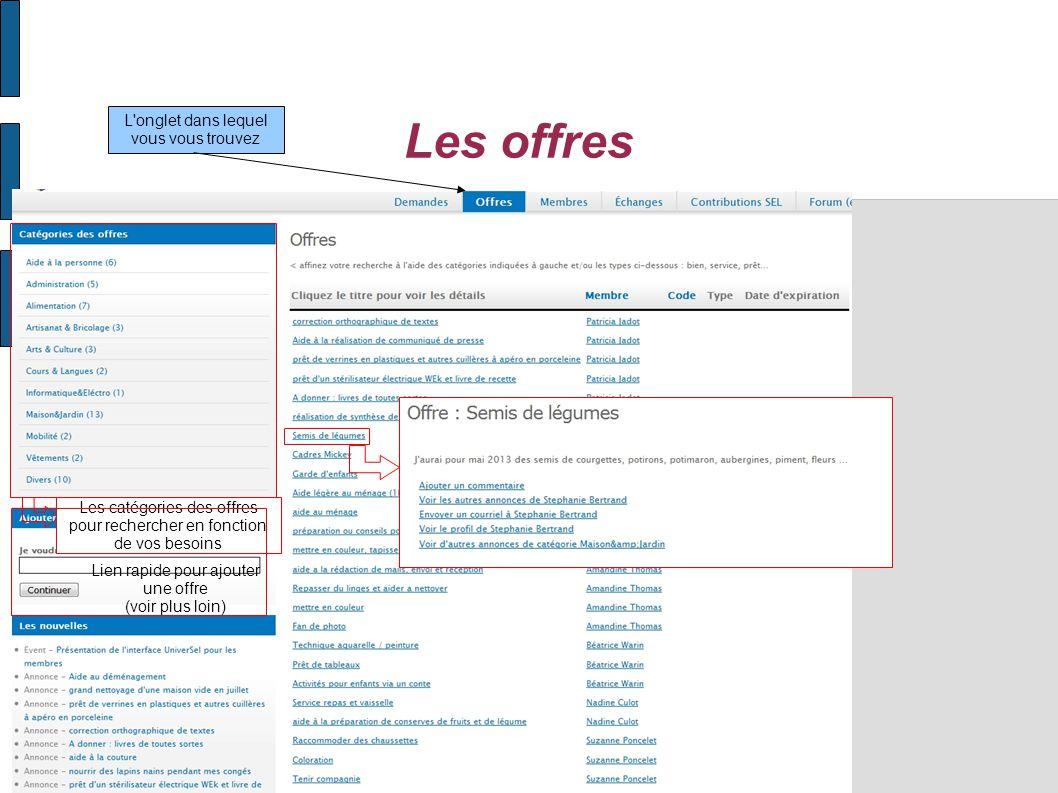 Les offres Les catégories des offres pour rechercher en fonction de vos besoins L onglet dans lequel vous vous trouvez Lien rapide pour ajouter une offre (voir plus loin)