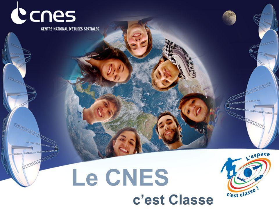 c'est Classe Le CNES
