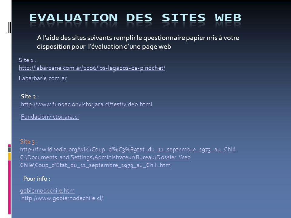 A l'aide des sites suivants remplir le questionnaire papier mis à votre disposition pour l'évaluation d'une page web Site 1 : http://labarbarie.com.ar
