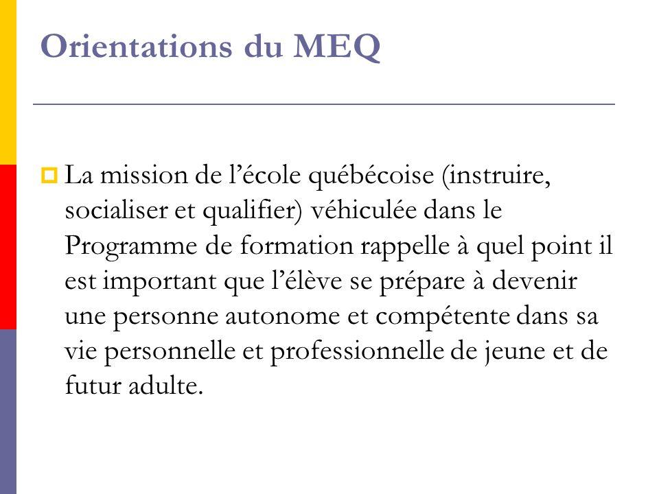 LLa Politique de l'adaptation scolaire (MEQ, 1999) indique qu'il faut « aider l'élève handicapé ou en difficulté d'adaptation ou d'apprentissage à réussir sur les plans de l'instruction, de la socialisation et de la qualification.