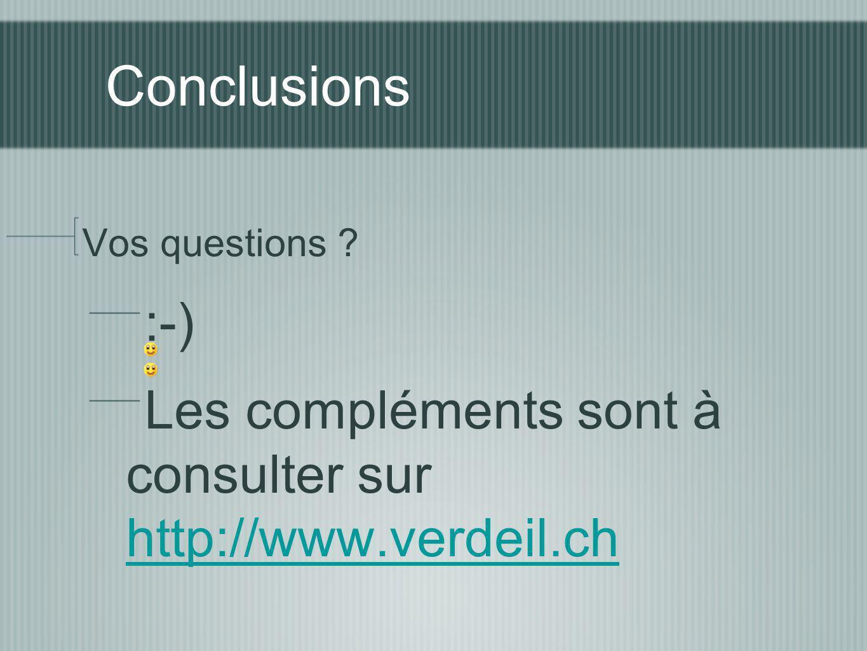 Conclusions Vos questions .
